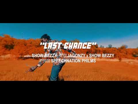 Showbezzy(Showboy) - Last Chance (Official Video)