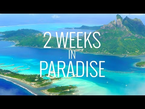 2 Weeks in Paradise: Tahiti, Bora Bora and Moorea in 4K