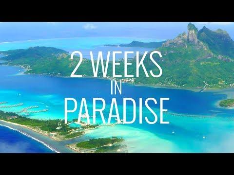 2 Weeks in Paradise: Tahiti, Bora Bora and...