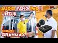 Tips..!!   Audio Yang Cocok   Untuk Modfikasi Grandmax   Versi Cas Audio