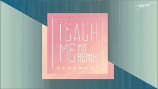 Bakermat - Teach Me (MK Remix)