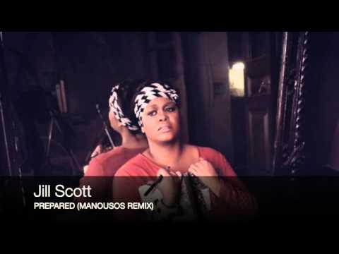 Jill Scott - Prepared (Manousos Remix)