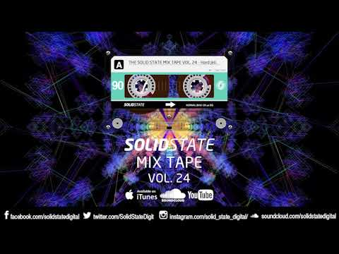 The Solid State Mix Tape Vol 24 - Hard Jeli