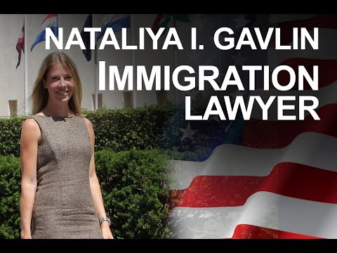 Immigration Lawyer New York - NATALIYA I. GAVLIN, ESQ.