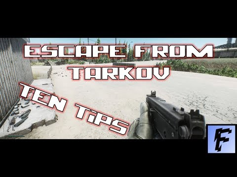 Escape From Tarkov | Ten Tips To Become Pro