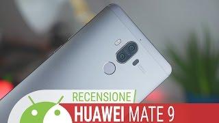 Huawei Mate 9 recensione ITA da TuttoAndroid
