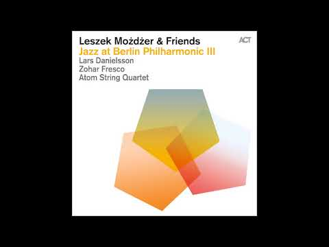 Leszek Możdżer & Friends (Full Album)