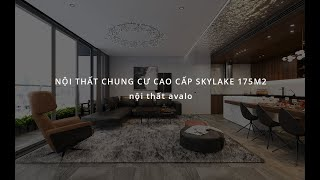 Nội thất chung cư cao cấp Skylake 175m2 - Nội thất Avalo