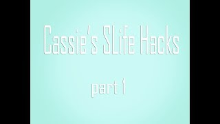 Cassie's Slife Hacks pt. 1 Second Life