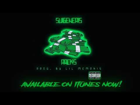 """Suigeneris- """"RACKS"""" Official audio (Prod. by lil Memphis)"""