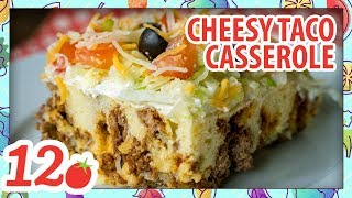 How to Make: Cheesy Taco Casserole