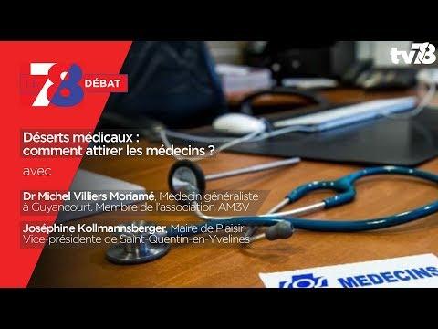 7/8 Débat - Déserts Médicaux : Comment Attirer Les Médecins ?