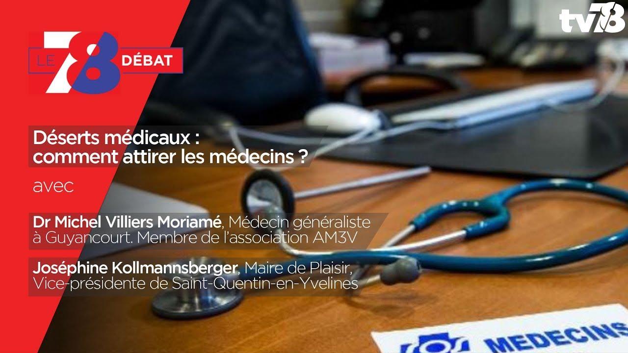 78-debat-deserts-medicaux-attirer-medecins