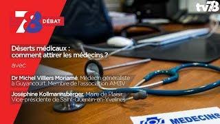7/8 Débat – Déserts médicaux : comment attirer les médecins ?