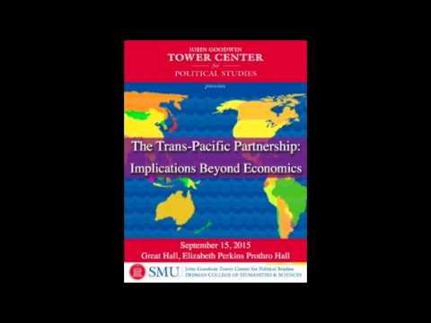 The Trans-Pacific Partnership: Implications Beyond Economics