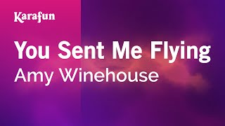 Karaoke You Sent Me Flying - Amy Winehouse *