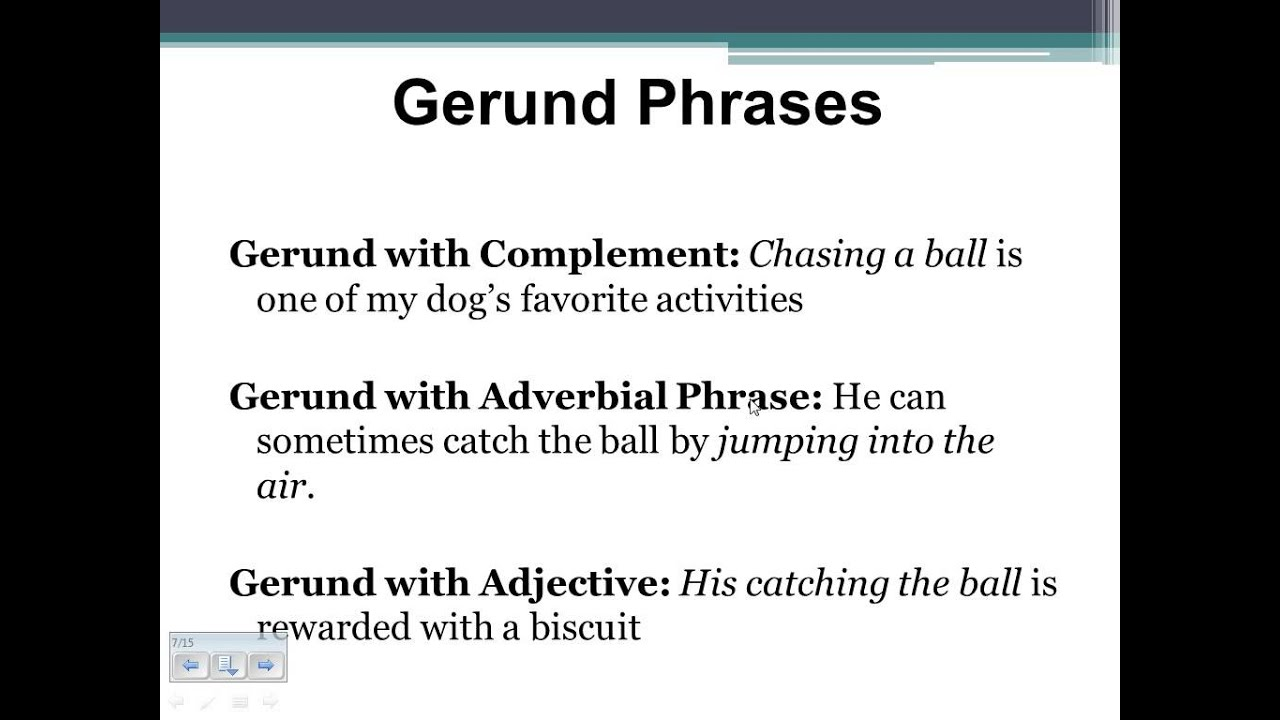 Gerunds and Gerund Phr...