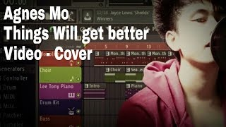 Agnes_Mo |Things will get better| Cover version