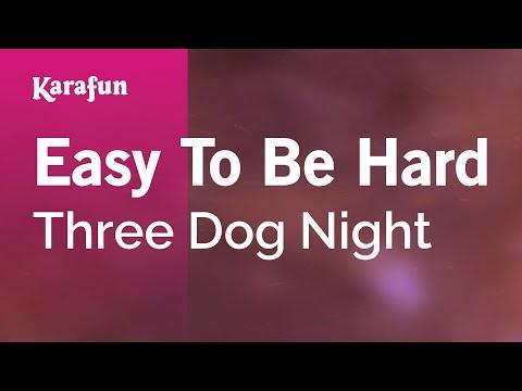 Karaoke Easy To Be Hard - Three Dog Night *