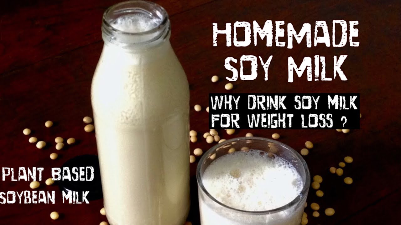 Soy Milk Recipe How To Make Soya Milk At Home Healthy Soya Beans Ka Dudh Benefits In Weight Loss