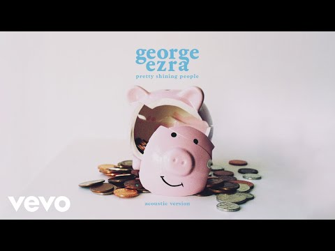 George Ezra - Pretty Shining People Acoustic