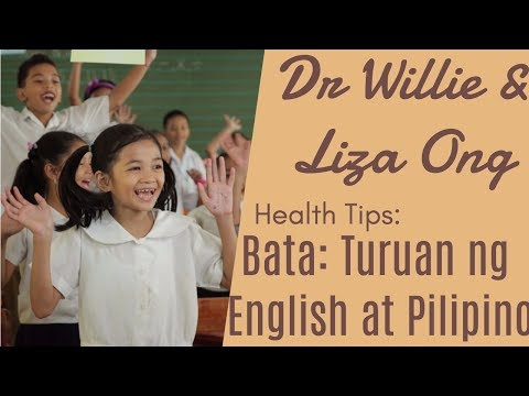 Turuan ng English at Pilipino ang Bata - ni Doc Richard Mata - Pediatrician #10