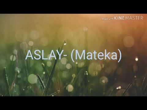 Aslay- Mateka ( Lyrics Video)