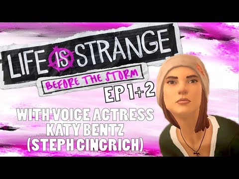 Life is Strange: Before the Storm Gameplay w/Voice Actress Katy Bentz (Steph) and AceOfRansom
