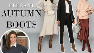 Must have boots for Autumn Fall & Winter & ways to wear them ELEGANTLY | Fashion Over 40
