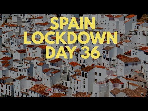 Spain update day 36 - Extension announced with confinement easing