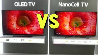 OLED  vs Nano Cell TV Picture …