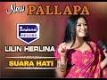 Lilin Herlina - New Pallapa - Suara Hati [Official]