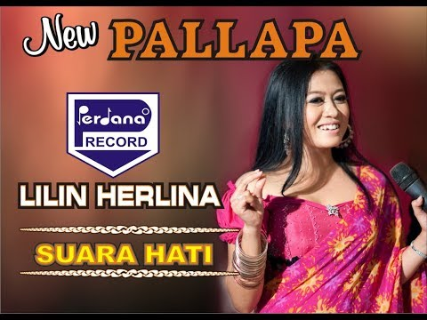 Lilin Herlina - Suara Hati - New Pallapa
