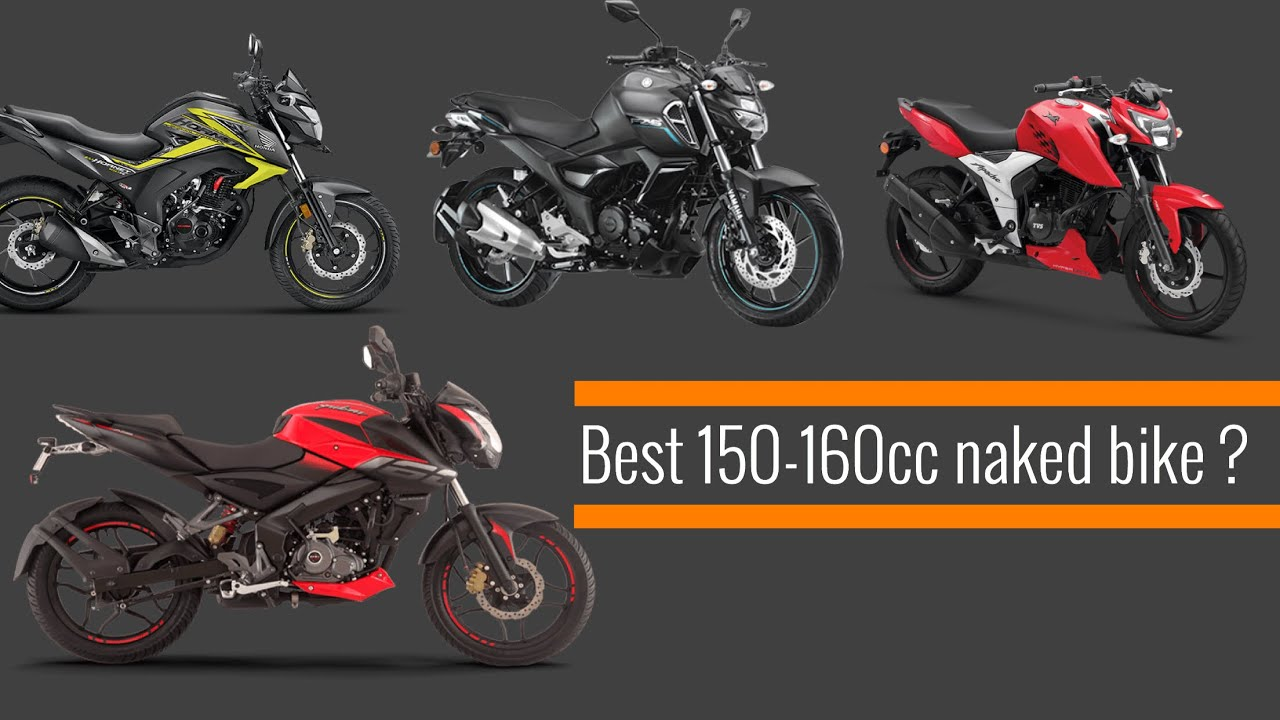 Best 150 160cc Naked Bike To Buy Honest Talks Youtube