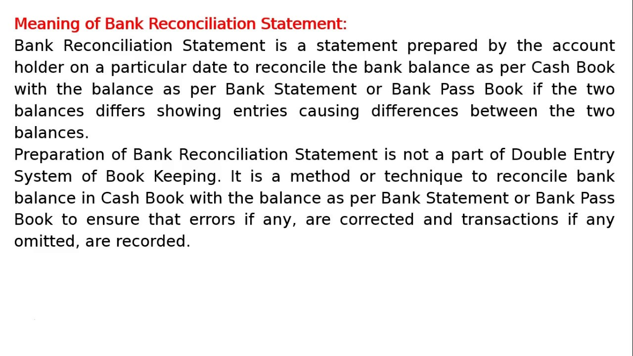 class xi - chapter 11 -bank reconciliation statement - meaning by
