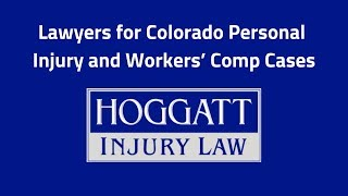 Hoggatt Law Office, P.C. Video - Lawyers for Colorado Personal Injury and Workers' Comp Cases
