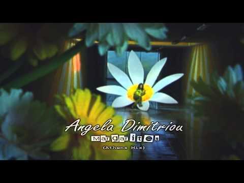 Angela Dimitriou - Margarites (Athens Mix)