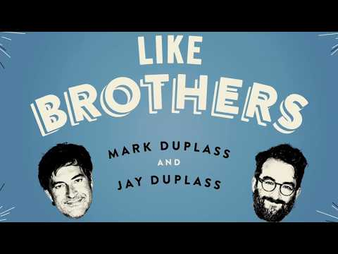 LIKE BROTHERS Book  with Mark and Jay Duplass
