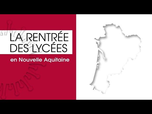 La rentrée des lycées en Nouvelle-Aquitaine - Un lycée à l'ère du numérique