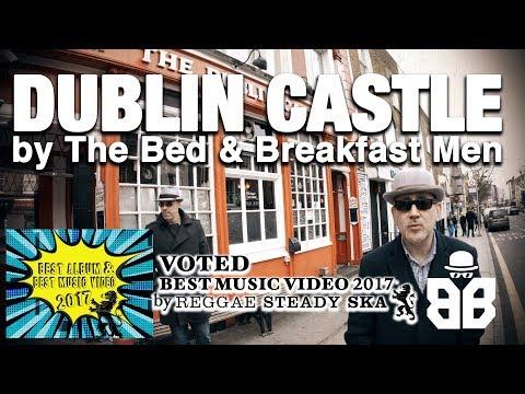 Dublin Castle by The Bed & Breakfast Men (music video)