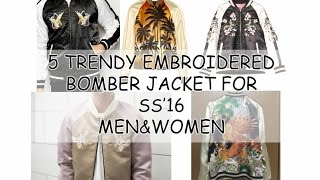 5 trendy embroidered bomber jacket for ss 16 men