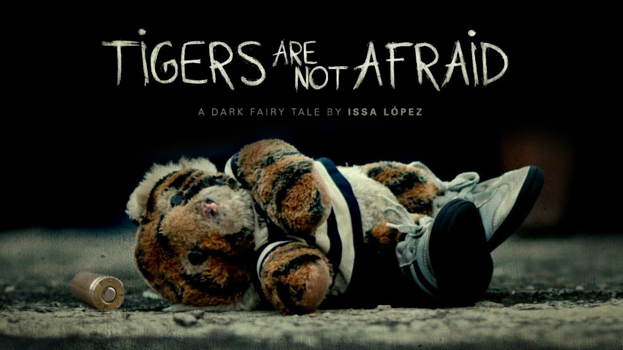 Tigers Are Not Afraid - Official Trailer 2