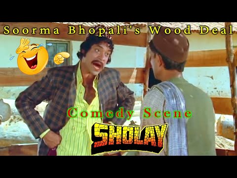 Soorma Bhopali's Wood Deal | Comedy Scene From Sholay Hindi Movie