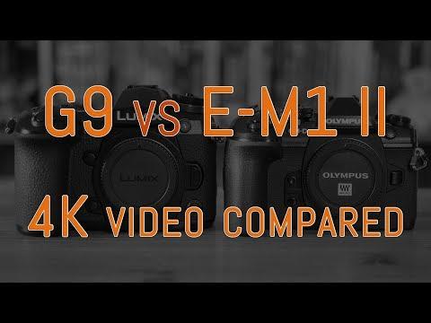 Panasonic G9 vs Olympus OM-D E-M1 II - 4K Video Comparison