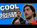 Cool Teachers as Soccer Coaches | Ft. Austen G Alexander