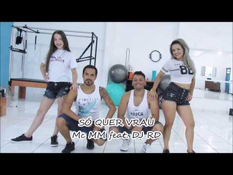 SÓ QUER VRAU - MC MM feat  DJ RD COREOGRAFIA CIA TIAGO DANCE