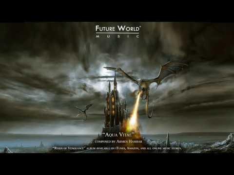 Future World Music - Aqua Vitae composed by Armen Hambar