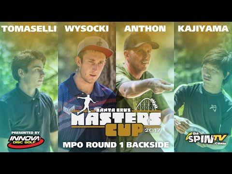 MPO Round 1 Backside 2017 Masters Cup Presented by Innova (Tomaselli, Wysocki, Anthon, Kajiyama)