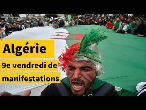 Algérie : 9e vendredi de manifestations, Bensalah sur la sellette | AFP News