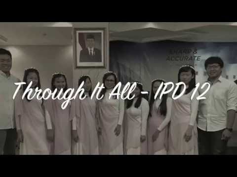 IPD 12 Last Performance: Through It All